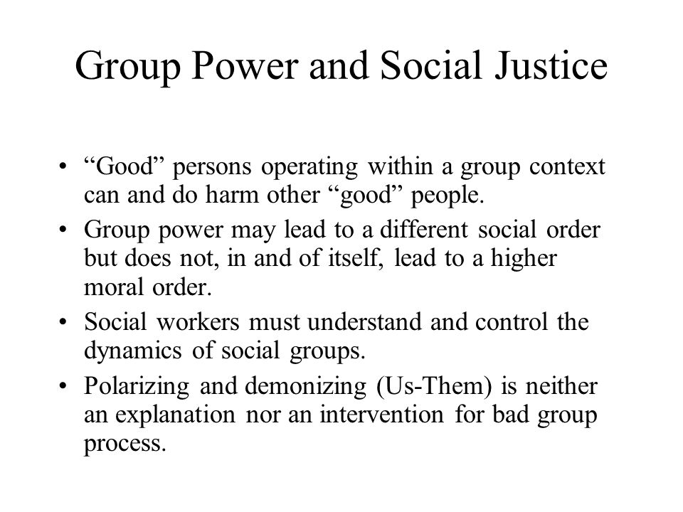 Group Power and Social Justice