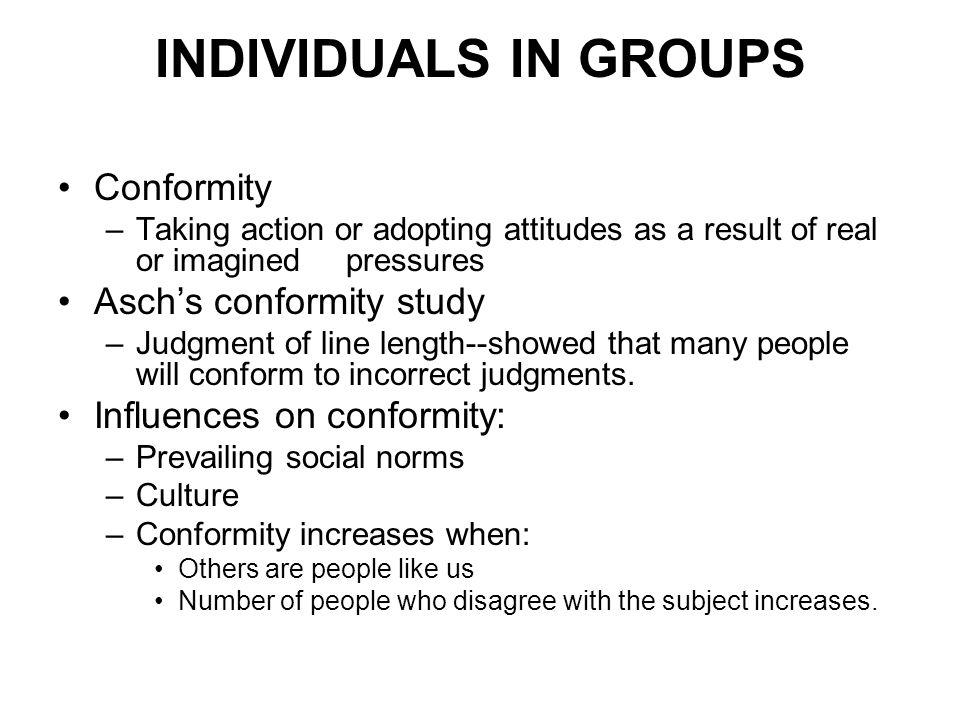 INDIVIDUALS IN GROUPS Conformity Asch's conformity study