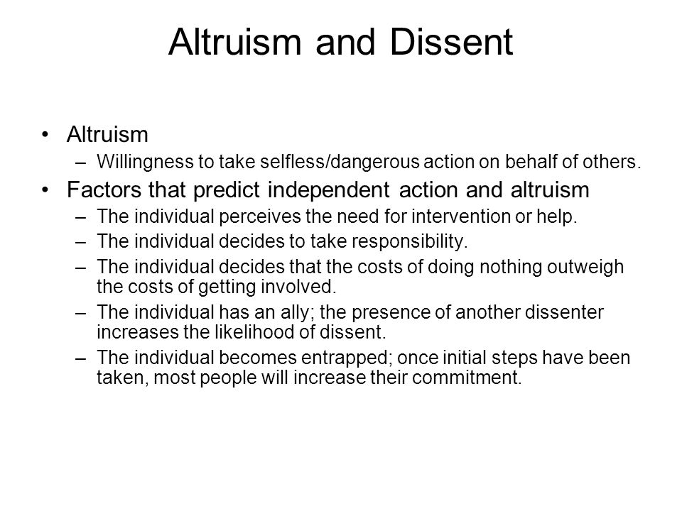 Altruism and Dissent Altruism