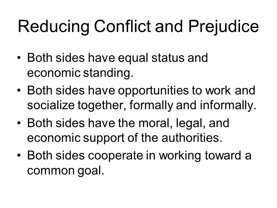 Reducing Conflict and Prejudice