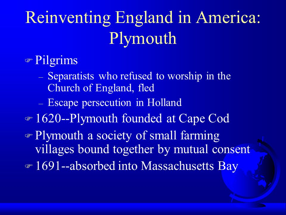 Reinventing England in America: Plymouth