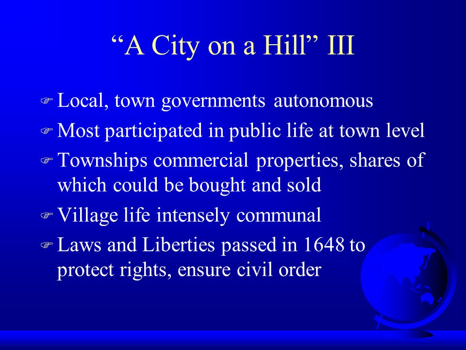 A City on a Hill III Local, town governments autonomous