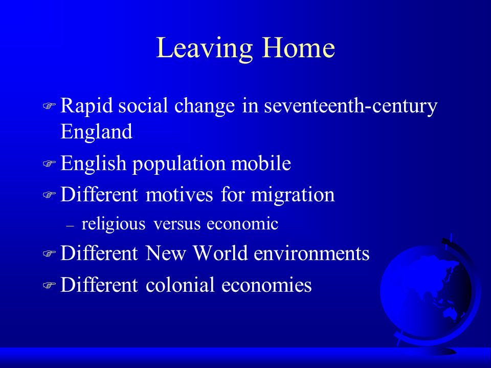 Leaving Home Rapid social change in seventeenth-century England