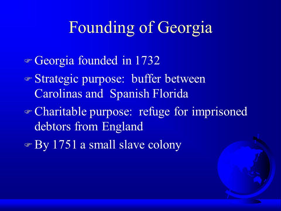 Founding of Georgia Georgia founded in 1732