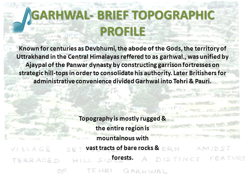 GARHWAL- BRIEF TOPOGRAPHIC PROFILE