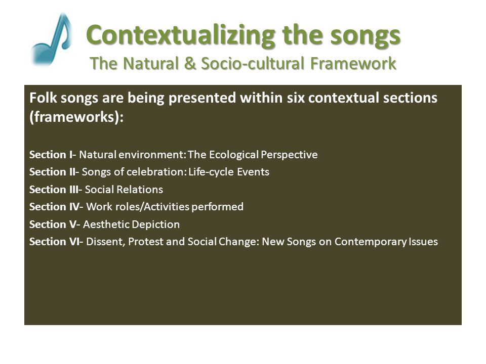 Contextualizing the songs The Natural & Socio-cultural Framework