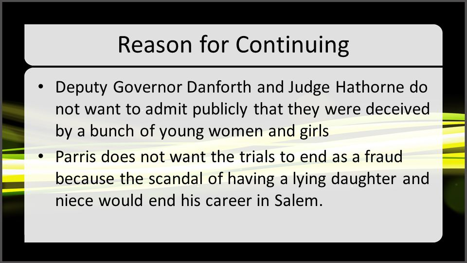 Reason for Continuing