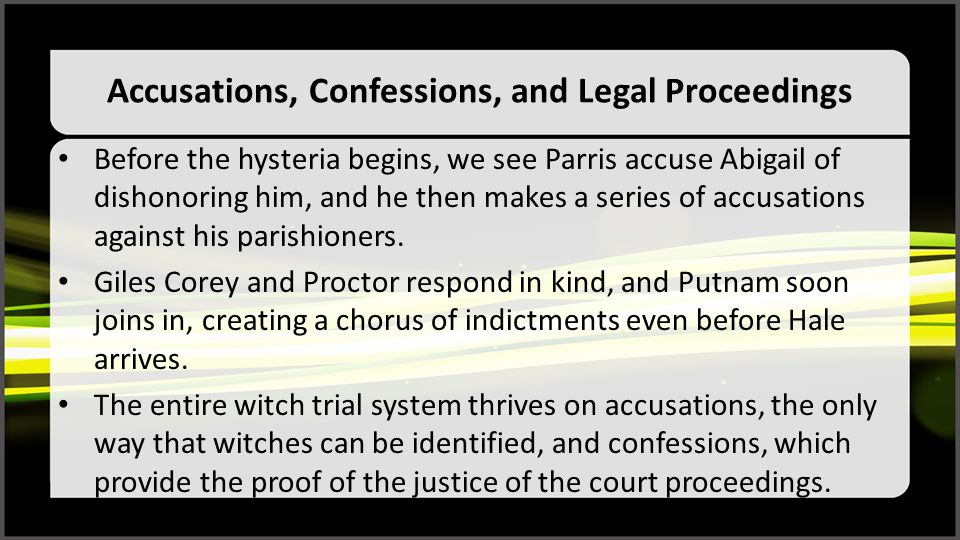 Accusations, Confessions, and Legal Proceedings