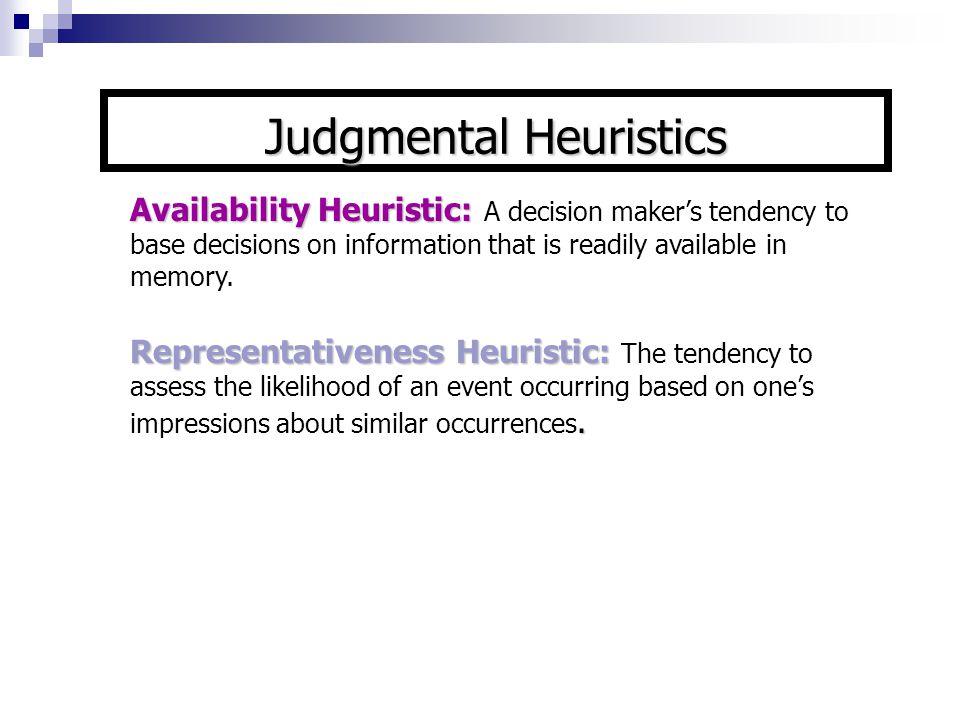 Judgmental Heuristics