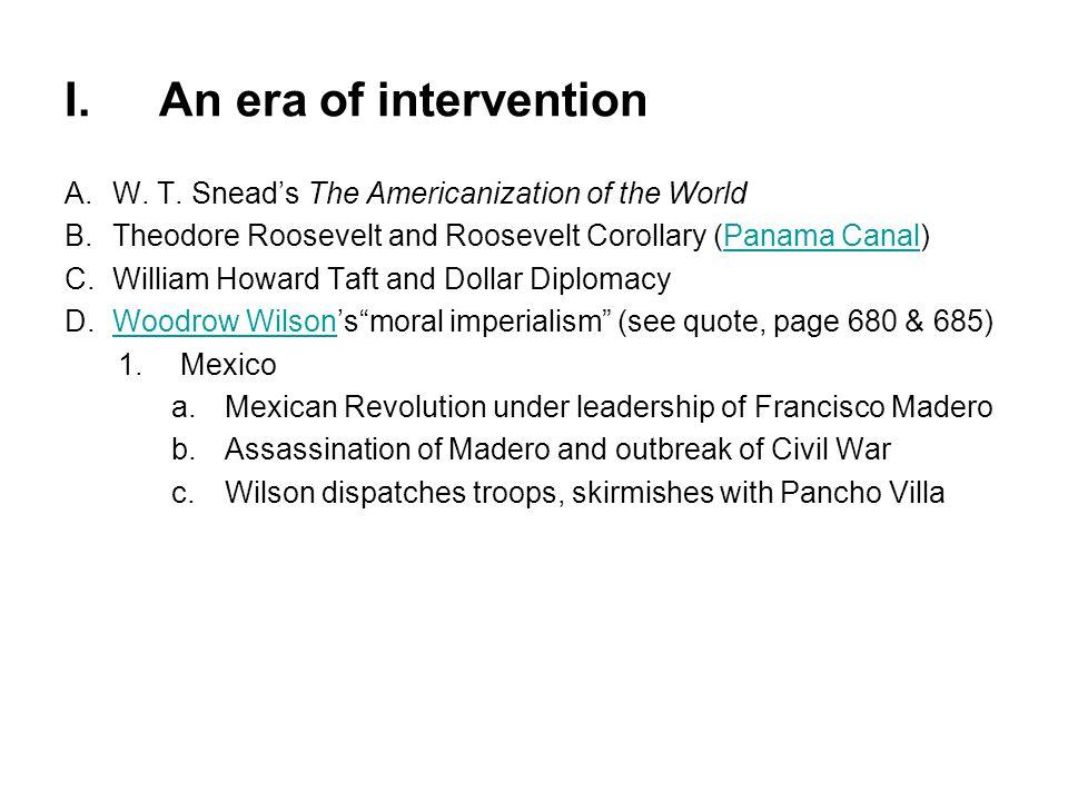 I. An era of intervention