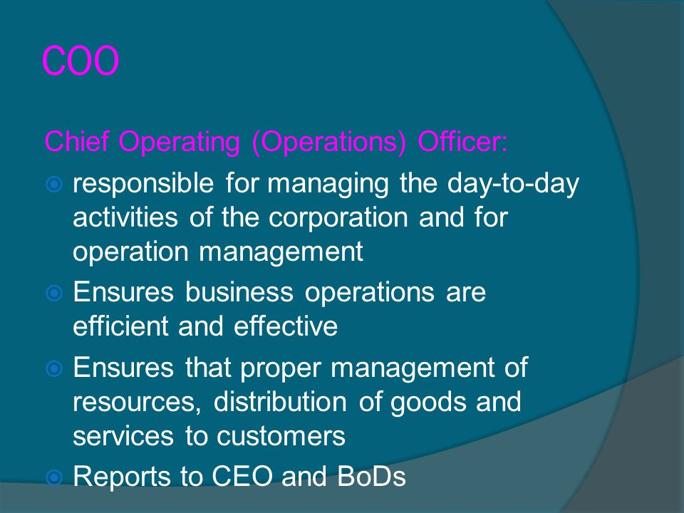 COO Chief Operating (Operations) Officer: