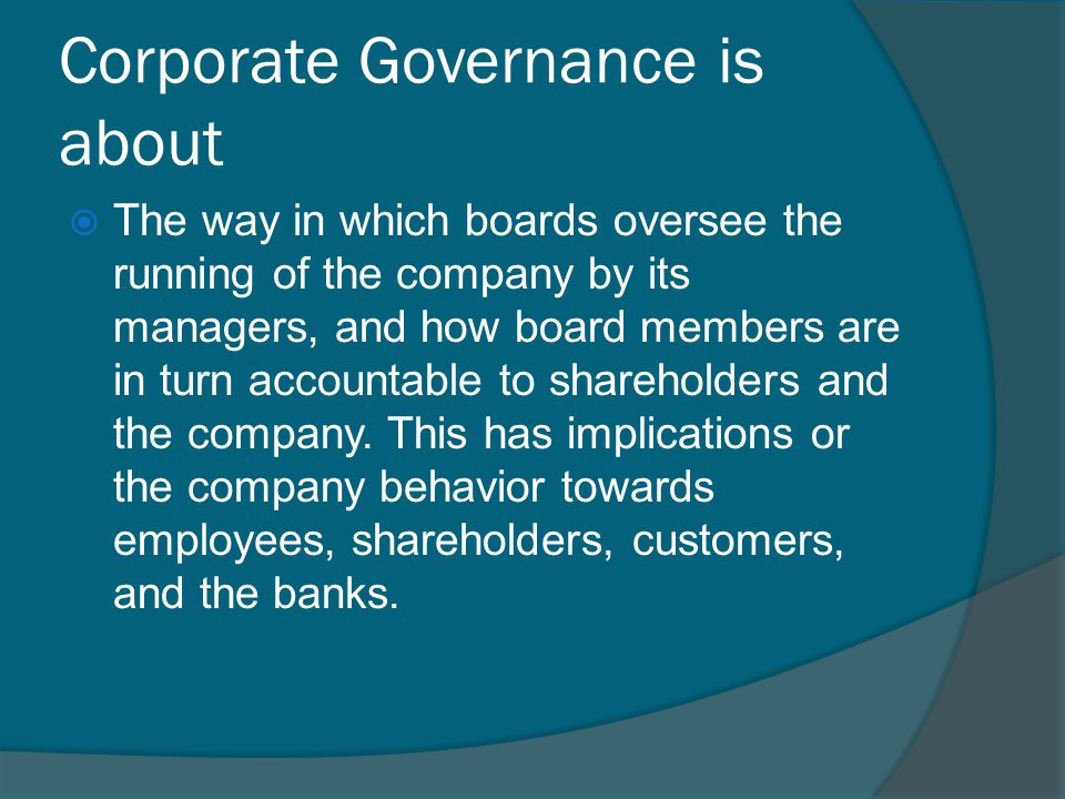 Corporate Governance is about