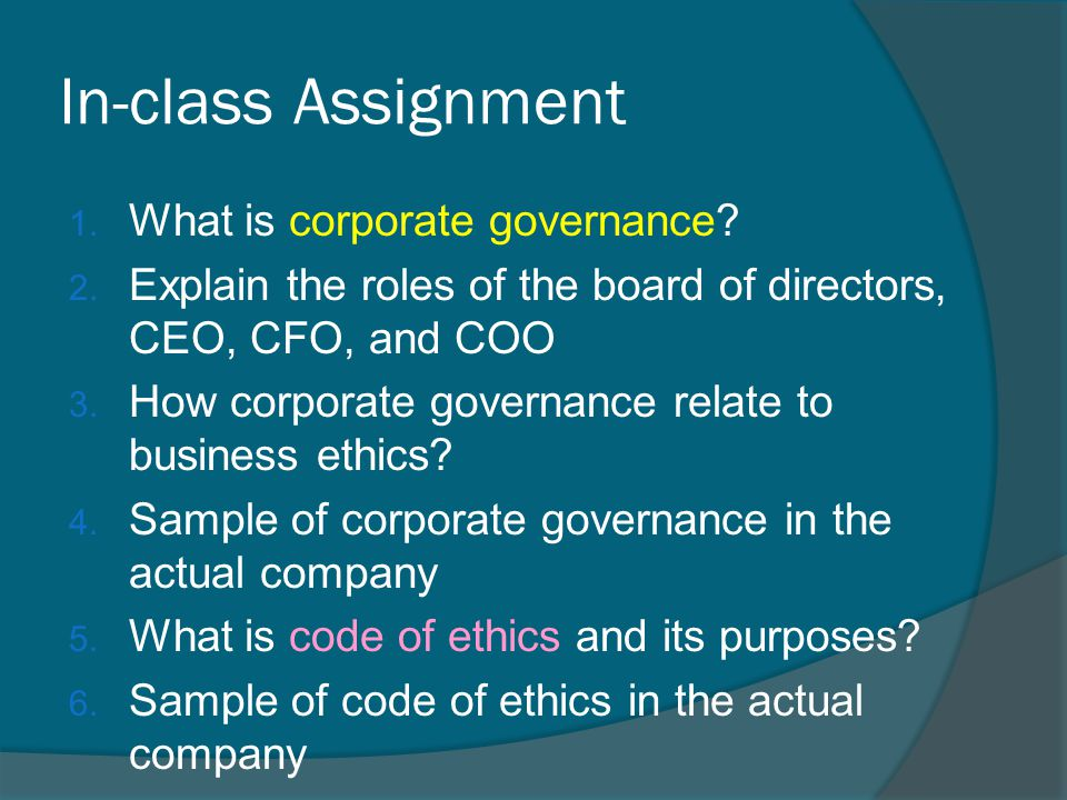 In-class Assignment What is corporate governance