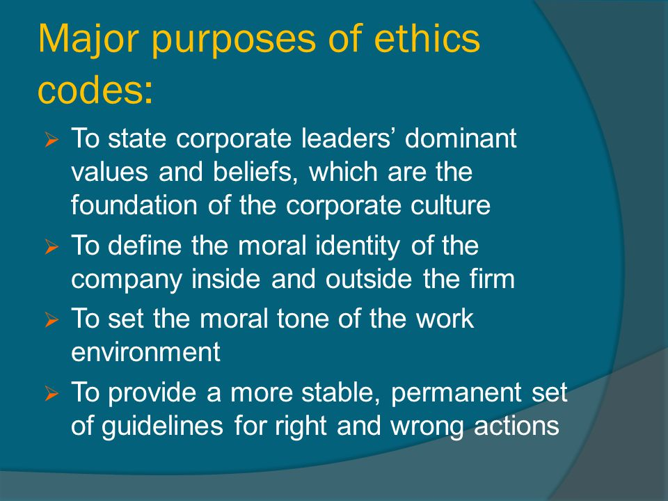 Major purposes of ethics codes: