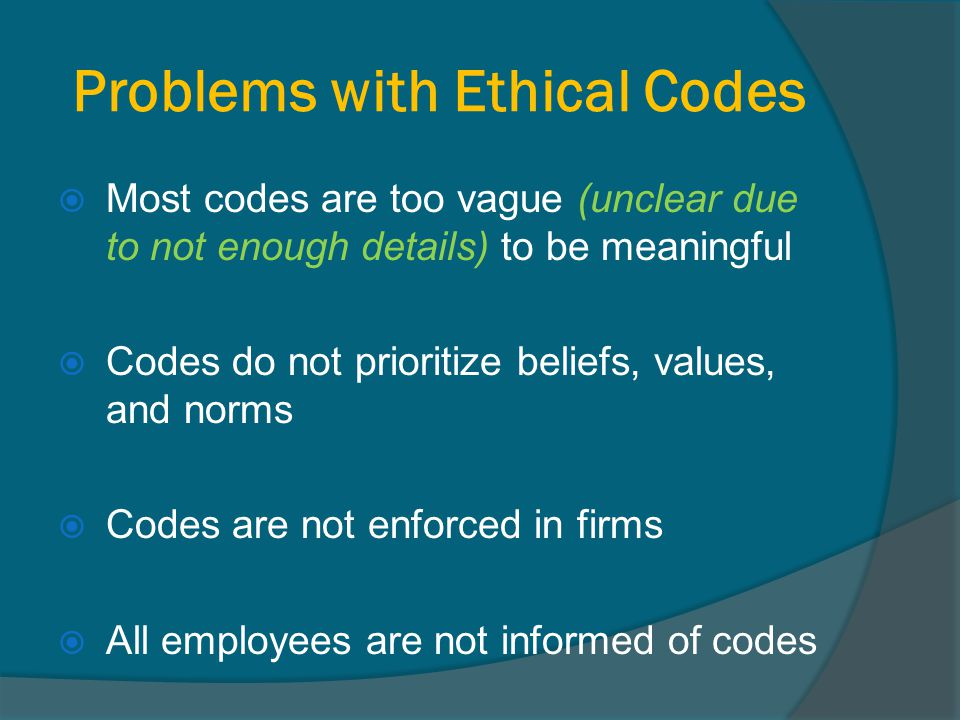 Problems with Ethical Codes