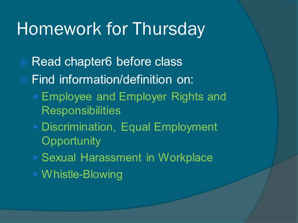 Homework for Thursday Read chapter6 before class