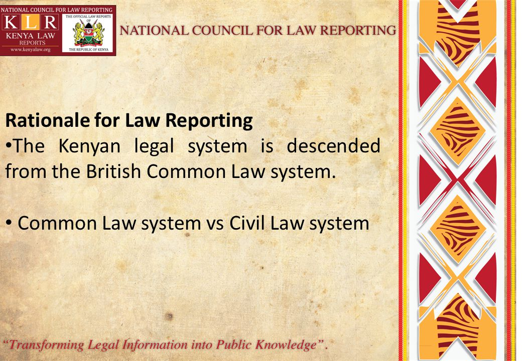 Rationale for Law Reporting