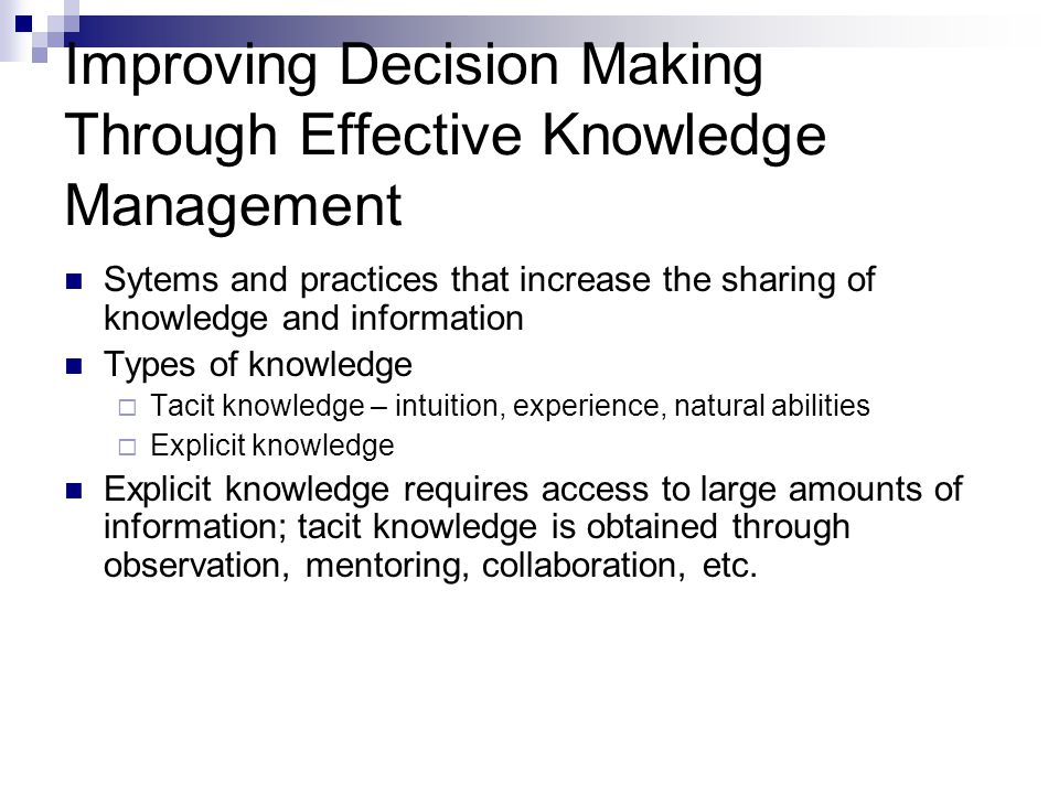 Improving Decision Making Through Effective Knowledge Management