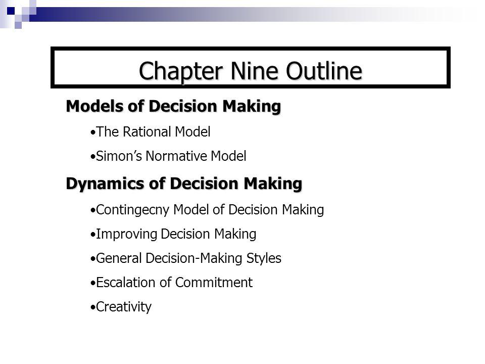 Chapter Nine Outline Models of Decision Making