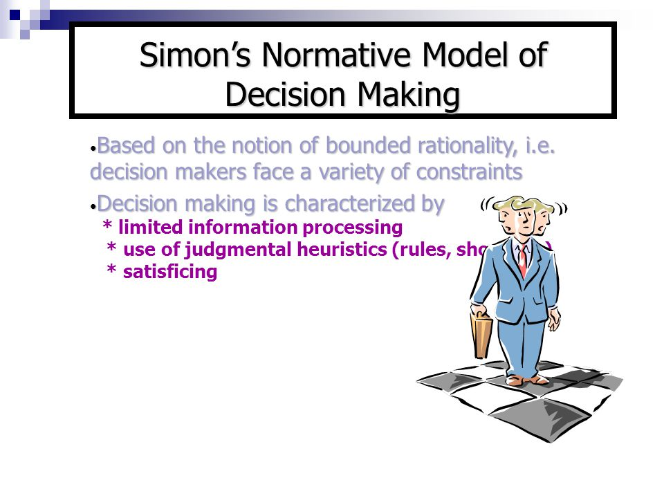 Simon's Normative Model of Decision Making