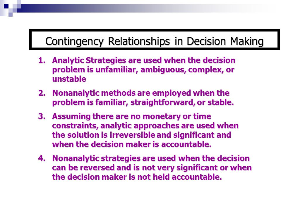 Contingency Relationships in Decision Making