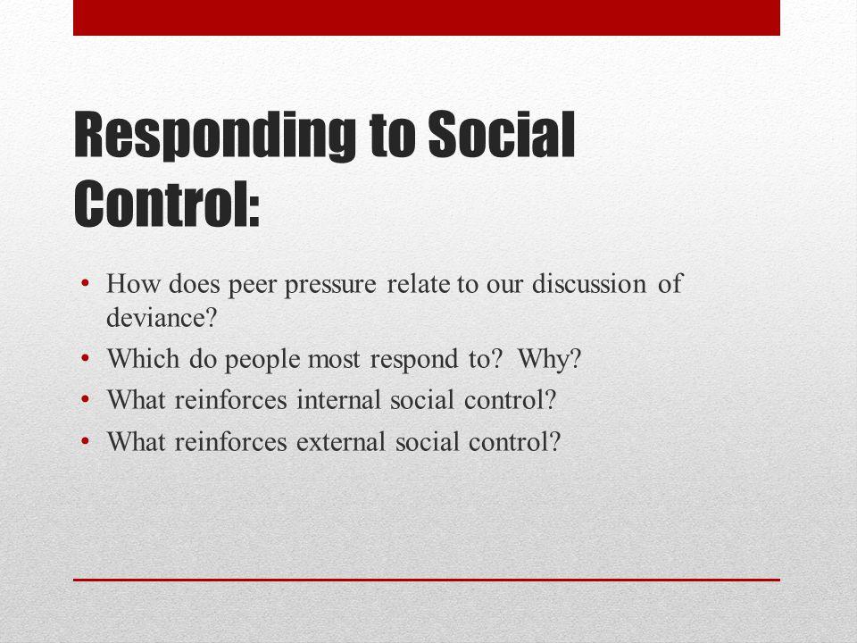 Responding to Social Control: