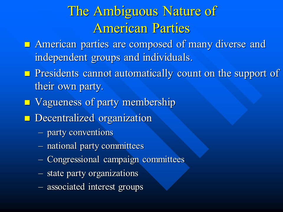 The Ambiguous Nature of American Parties
