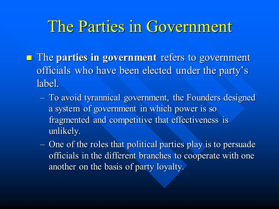 The Parties in Government