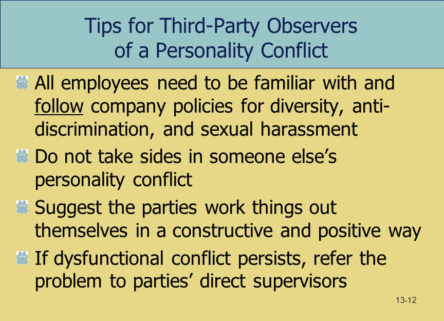 Tips for Third-Party Observers of a Personality Conflict