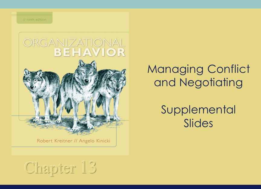 Managing Conflict and Negotiating Supplemental Slides
