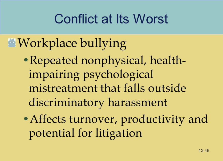 Conflict at Its Worst Workplace bullying