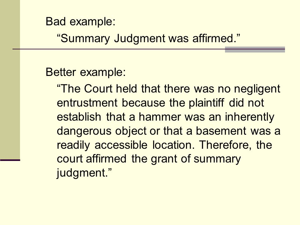 Bad example: Summary Judgment was affirmed. Better example: