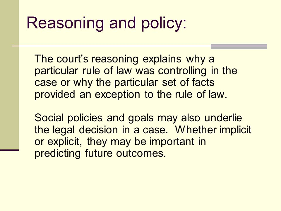 Reasoning and policy: