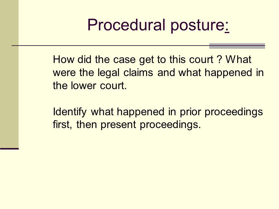 Procedural posture: