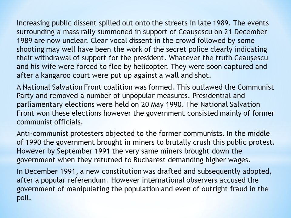 Increasing public dissent spilled out onto the streets in late 1989