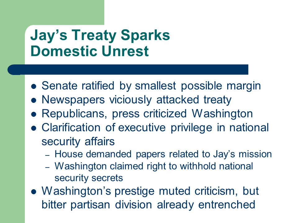Jay's Treaty Sparks Domestic Unrest