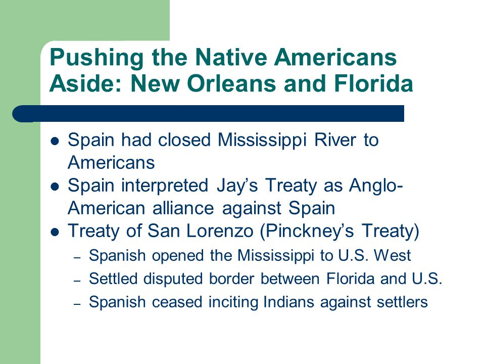 Pushing the Native Americans Aside: New Orleans and Florida