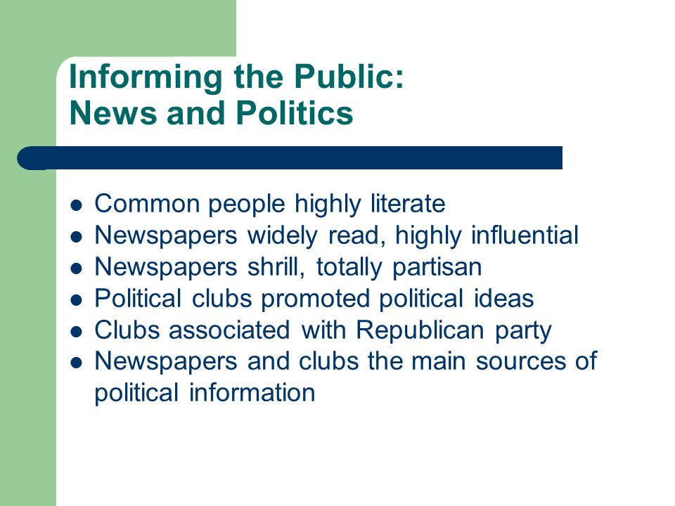 Informing the Public: News and Politics