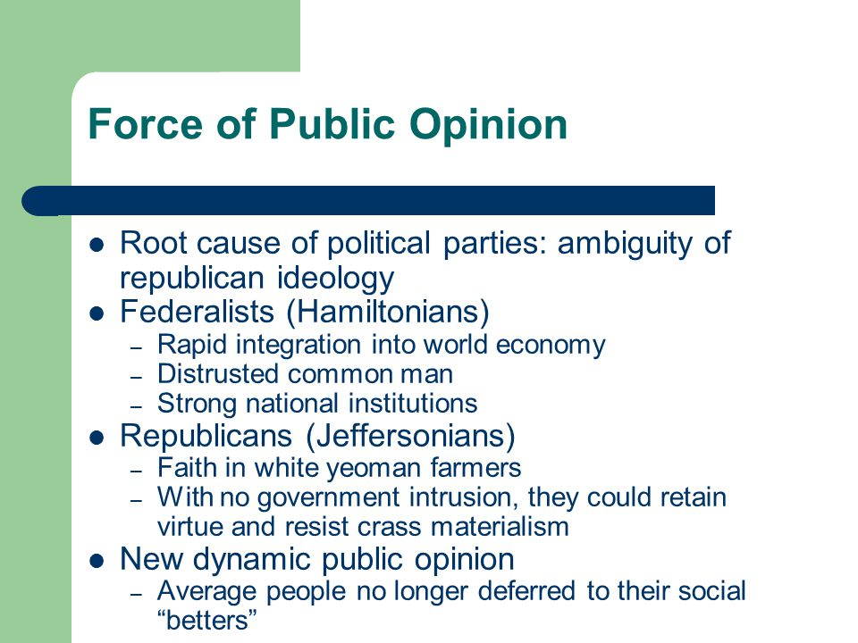 Force of Public Opinion
