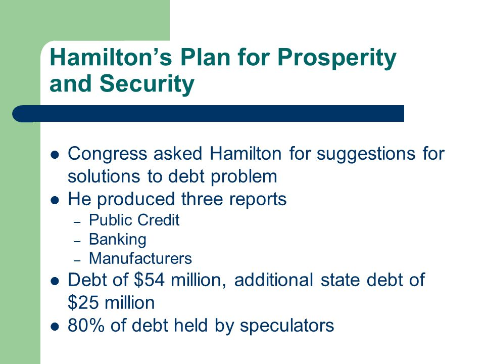 Hamilton's Plan for Prosperity and Security