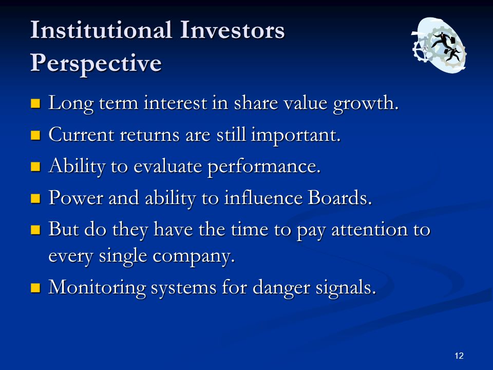 Institutional Investors Perspective