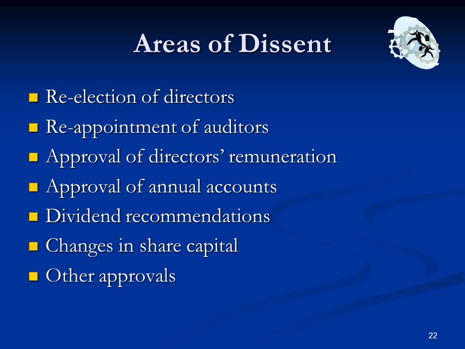 Areas of Dissent Re-election of directors Re-appointment of auditors