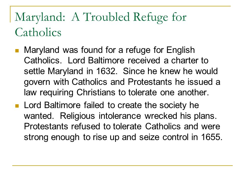 Maryland: A Troubled Refuge for Catholics