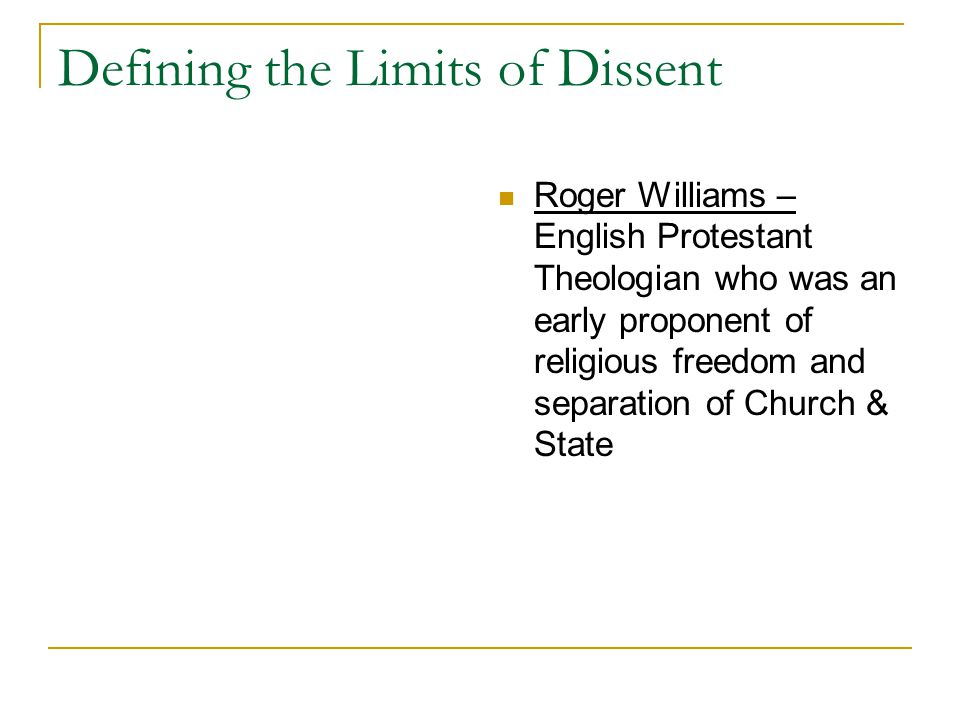 Defining the Limits of Dissent