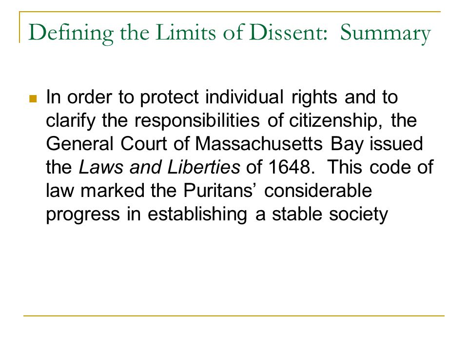 Defining the Limits of Dissent: Summary