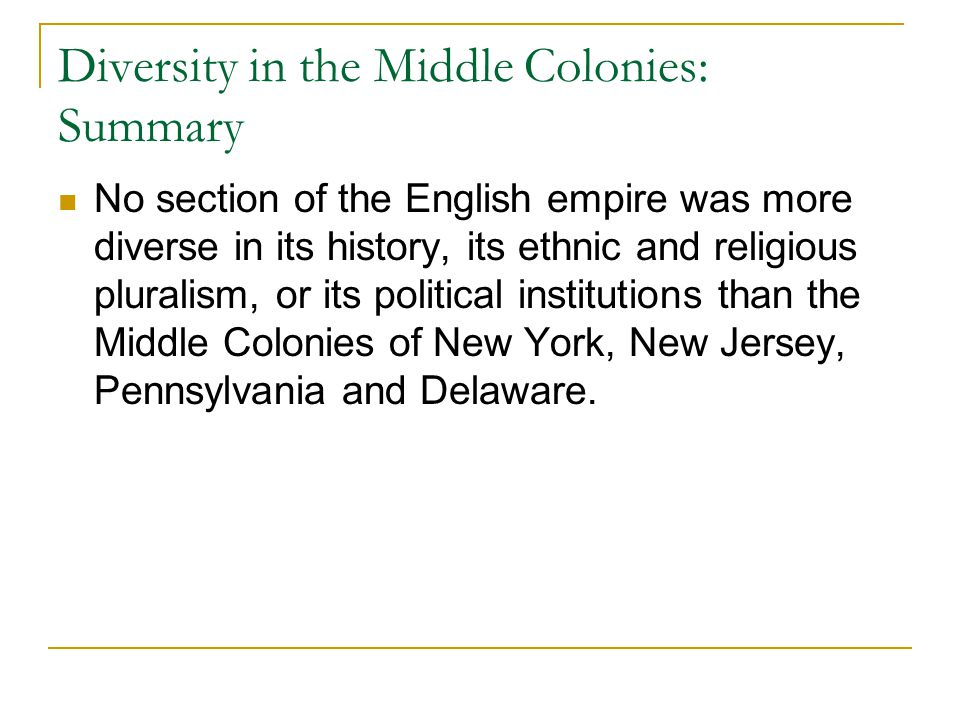 Diversity in the Middle Colonies: Summary