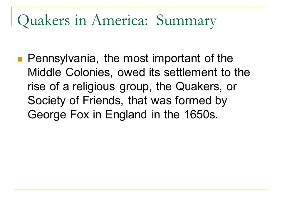 Quakers in America: Summary