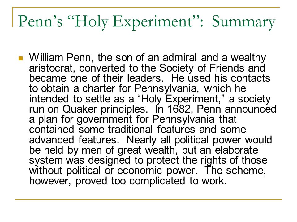 Penn's Holy Experiment : Summary