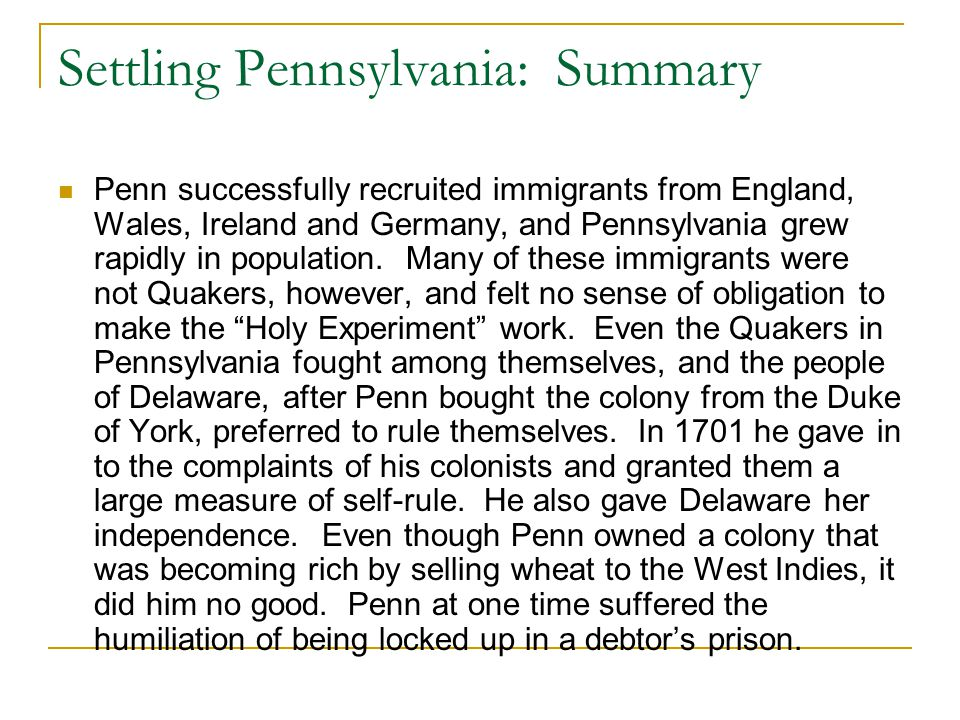 Settling Pennsylvania: Summary