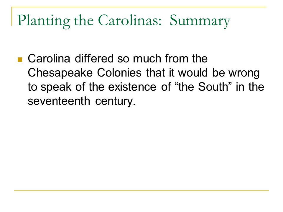 Planting the Carolinas: Summary